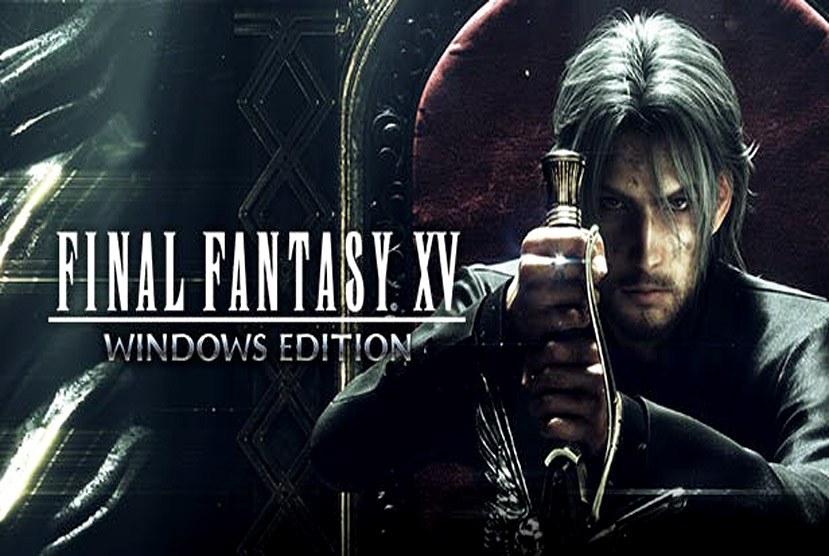 FINAL FANTASY XV WINDOWS EDITION Free Download Repack-Games