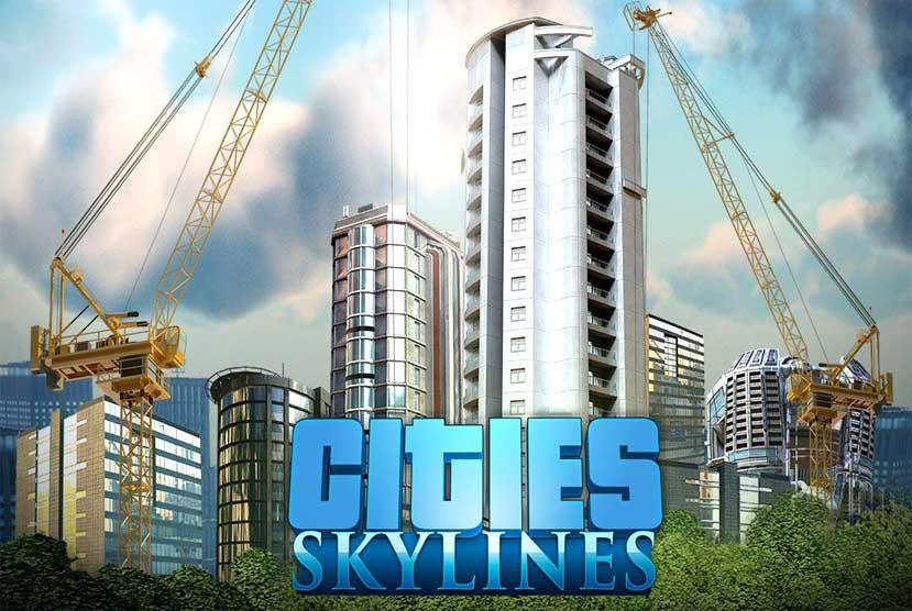 Cities Skylines DELUXE EDITION Free Download Torrent Repack-Games
