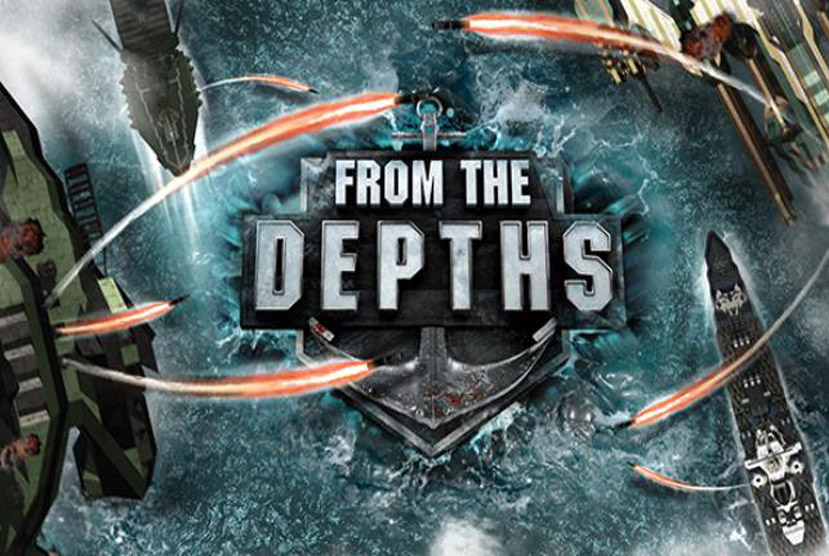 From the Depths Download Updated Game