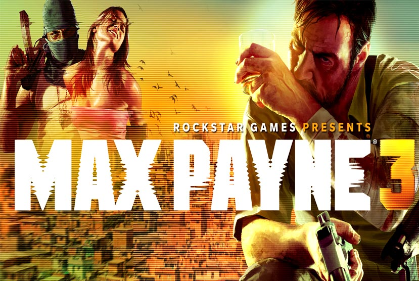 Max Payne 3 Complete Edition Free Download Crack Repack-Games