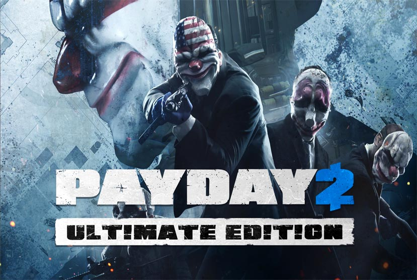 PAYDAY 2 Ultimate Edition Free Download Torrent Repack-Games
