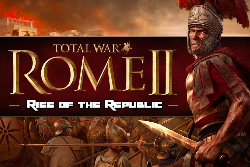 Total War ROME II Rise of the Republic Repack-Games