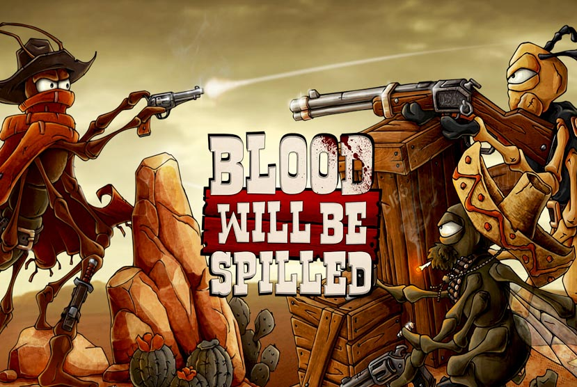 Blood will be Spilled Free Download Torrent Repack-Games
