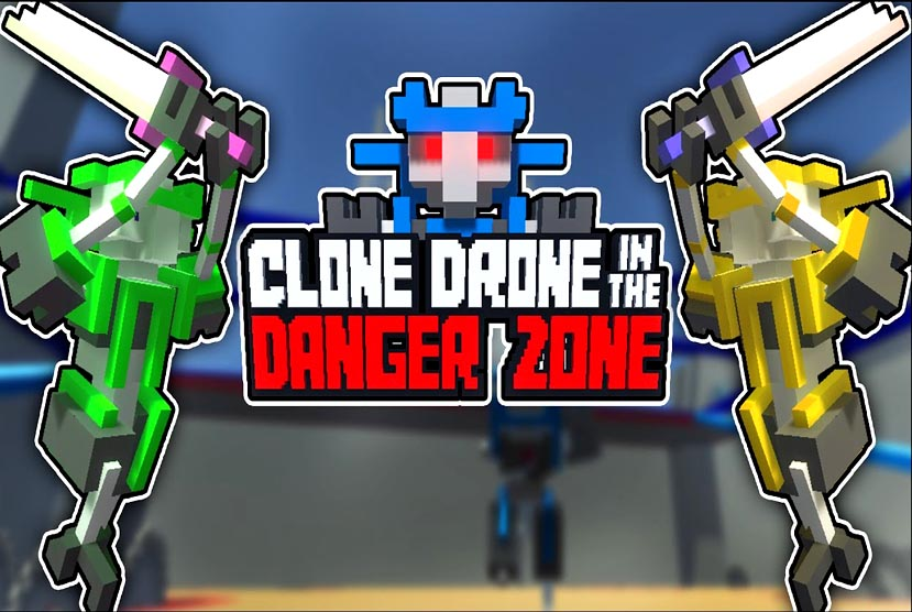 Clone Drone in the Danger Zone Game Play Online Free