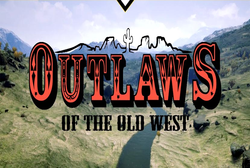 Outlaws of the Old West Free Download Crack Repack-Games
