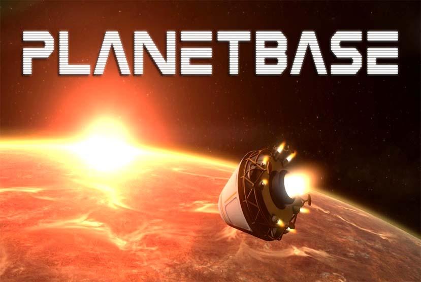 Planetbase Free Download Torrent Repack-Games