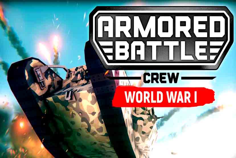 Armored Battle Crew [World War 1] Free Download Torrent Repack-Games