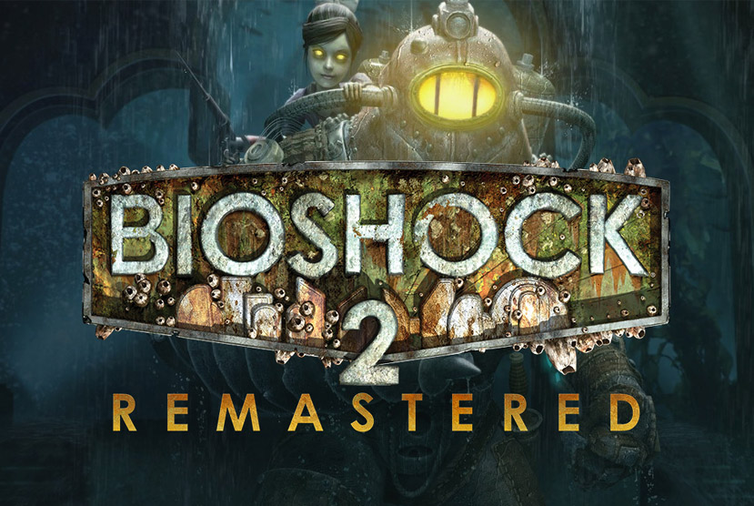 BioShock 2 Remastered Repack-Games