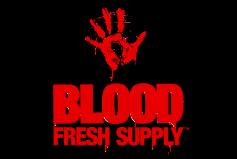 Blood Fresh Supply Free Download Crack Repack-Games
