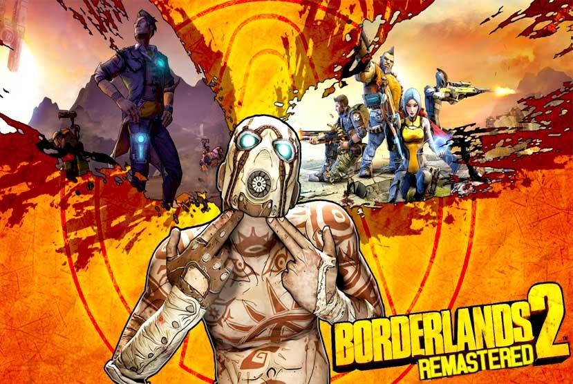Borderlands 2 Remastered Free Download Crack Repack-Games