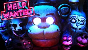 FIVE NIGHTS AT FREDDY'S VR HELP WANTEDFIVE NIGHTS AT FREDDY'S VR HELP WANTED