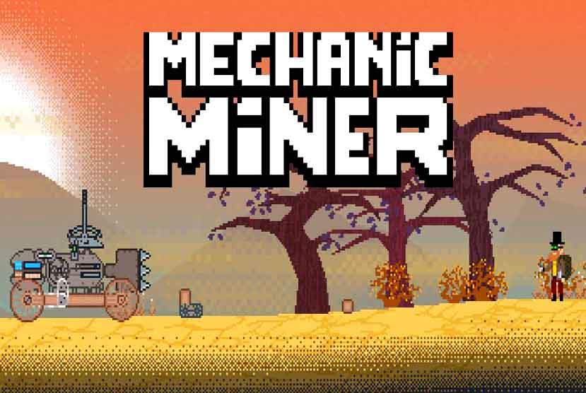 Mechanic Miner Free Download Crack Repack-Games