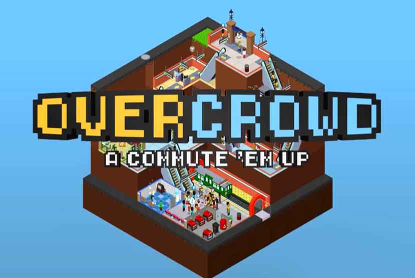 Overcrowd A Commute Em Up Free Download Crack Repack-Games