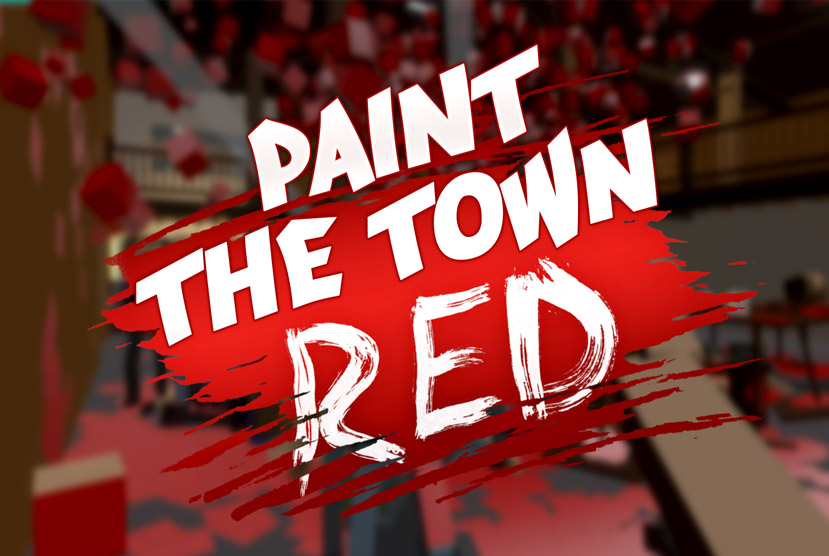 Paint the Town Red Free Download Torrent Repack-Games