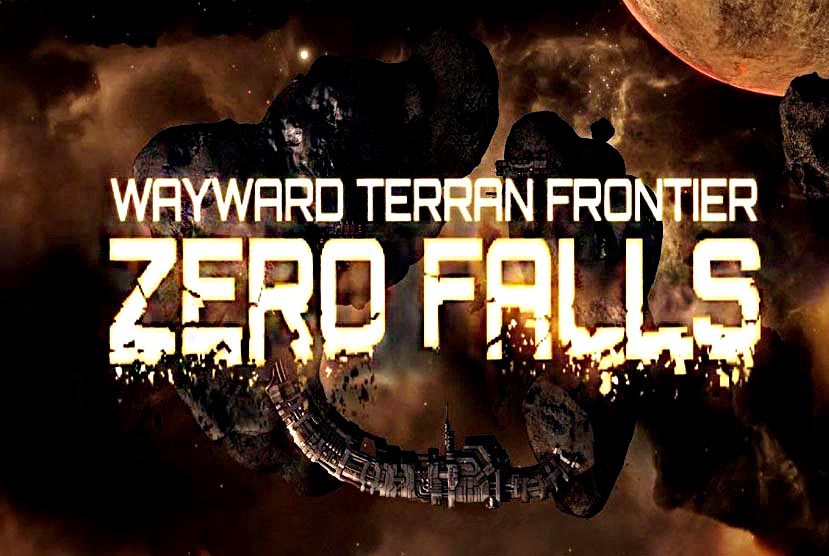 Wayward Terran Frontier Zero Falls Free Download Torrent Repack-Games
