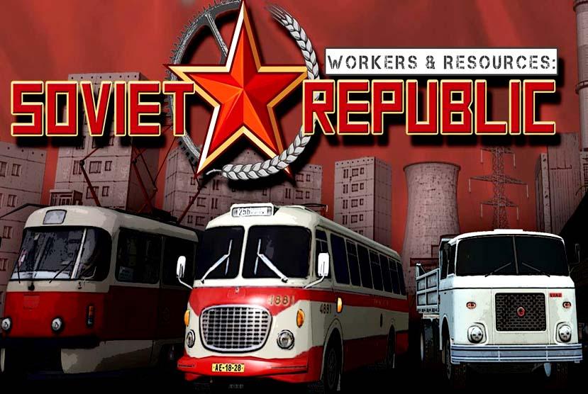 Workers & Resources Soviet Republic Free Download Torrent Repack-Games