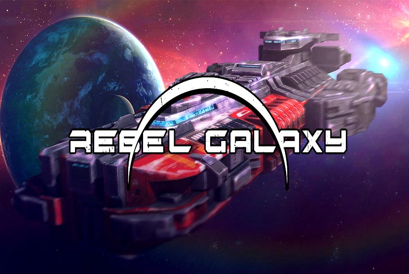 Rebel Galaxy Free Download Torrent Repack-Games