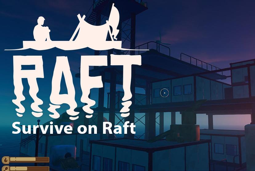 Survive on Raft Repack-Games Download