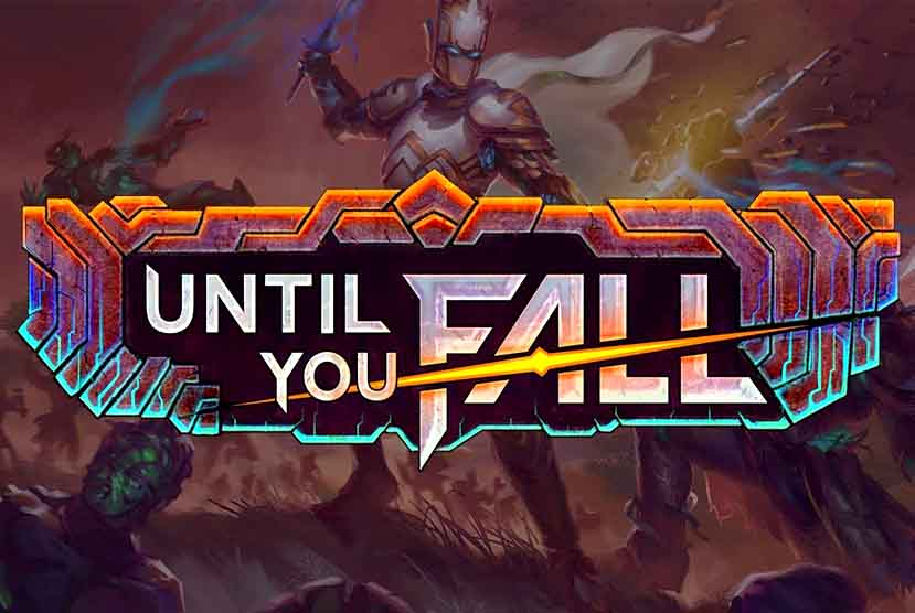 Until You Fall Free Download Torrent Repack-Games
