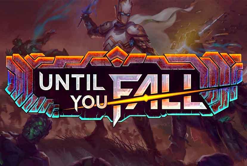 Until You Fall Free Download Torrent Repack-Games