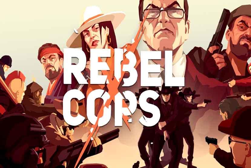 Rebel Cops Free Download Torrent Repack-Games