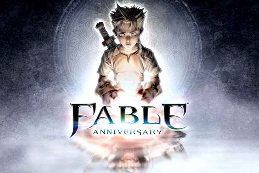Fable Anniversary Free Download Torrent Repack-Games
