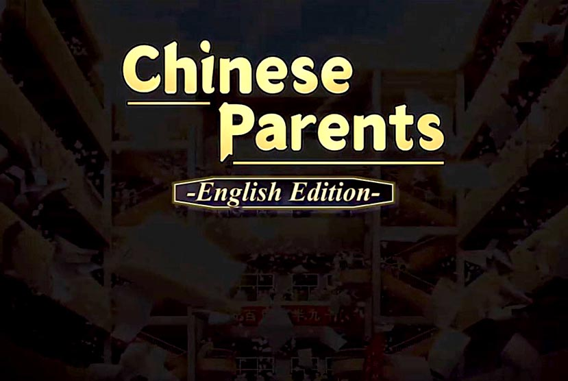 Chinese Parents Free Download Torrent Repack-Games