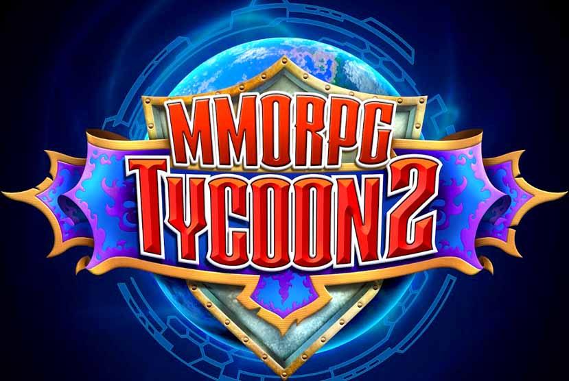 MMORPG Tycoon 2 Free Download Torrent Repack-Games