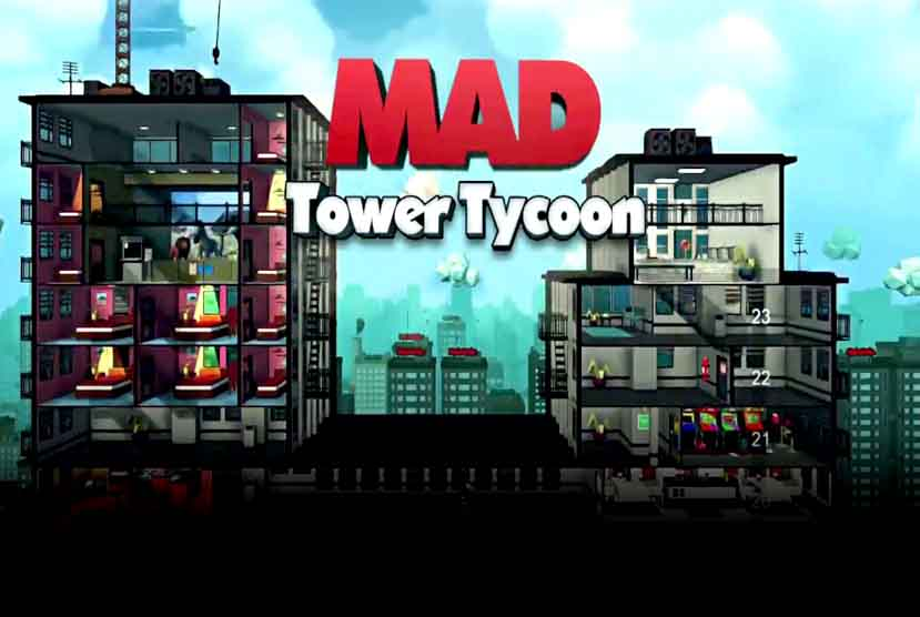 Mad Tower Tycoon Free Download Pre-Installed Repack-Games