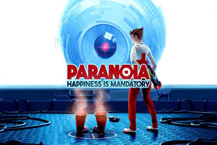 Paranoia Happiness is Mandatory Free Download Torrent Repack-Games