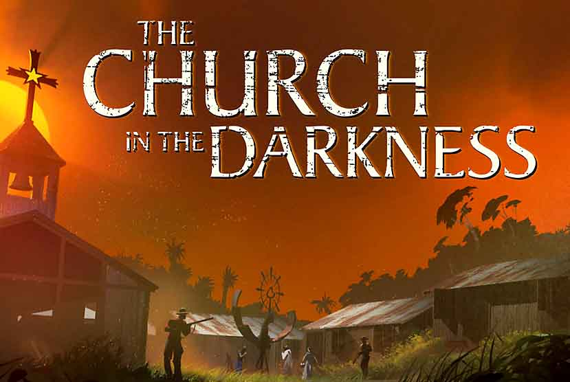 The Church in the Darkness Free Download Torrent Repack-Games