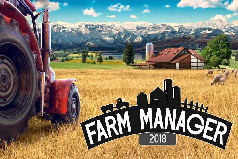 Farm Manager 2018 Free Download Torrent Repack-Games