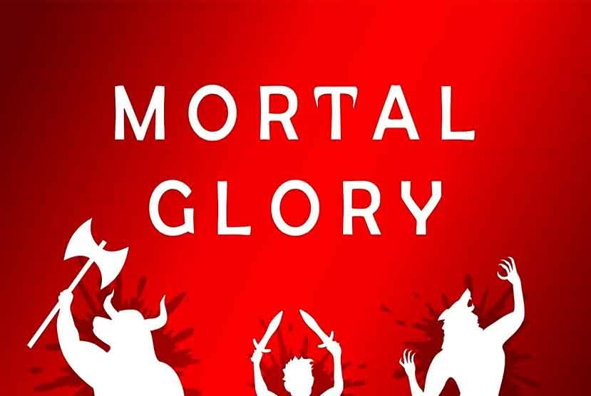 Mortal Glory Free Download Torrent Repack-Games