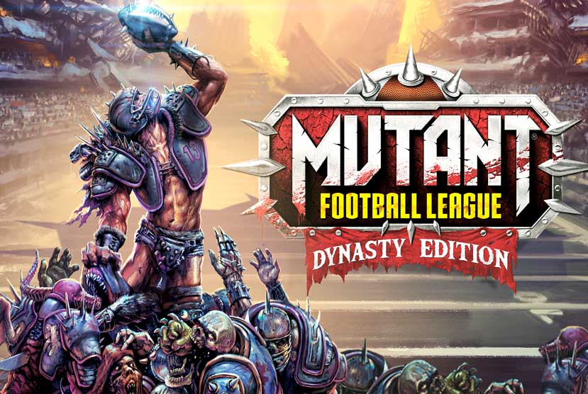 Mutant Football League DYNASTY EDITION Free Download Torrent Repack-Games