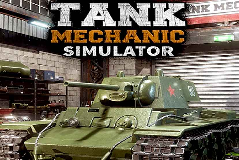 Tank Mechanic Simulator Free Download Torrent Repack-Games
