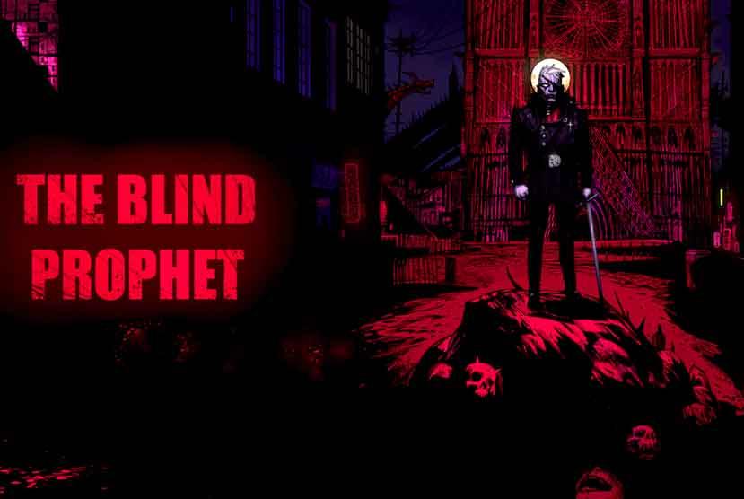 The Blind Prophet Free Download Torrent Repack-Games