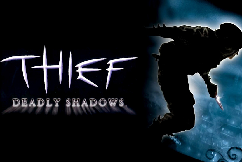 Thief Deadly Shadows Free Download Torrent Repack-Games