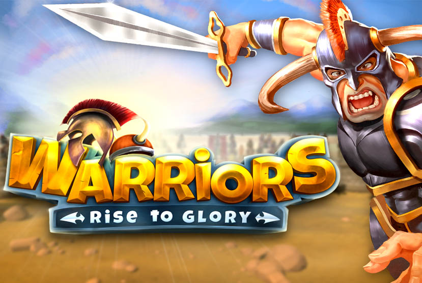 Warriors Rise to Glory! Free Download Torrent Repack-Games