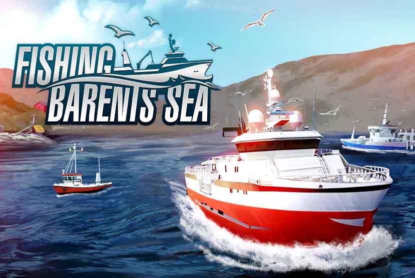 Fishing Barents Sea Free Download Torrent Repack-Games