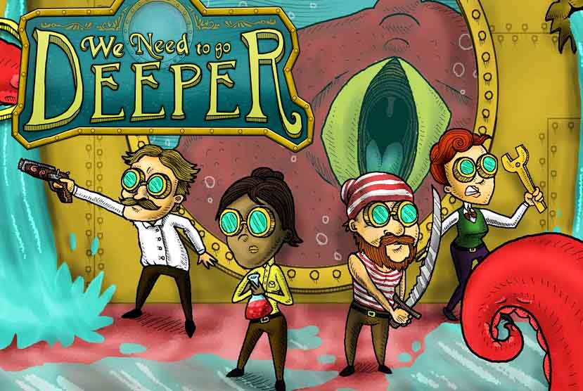 We Need To Go Deeper Free Download Torrent Repack-Games