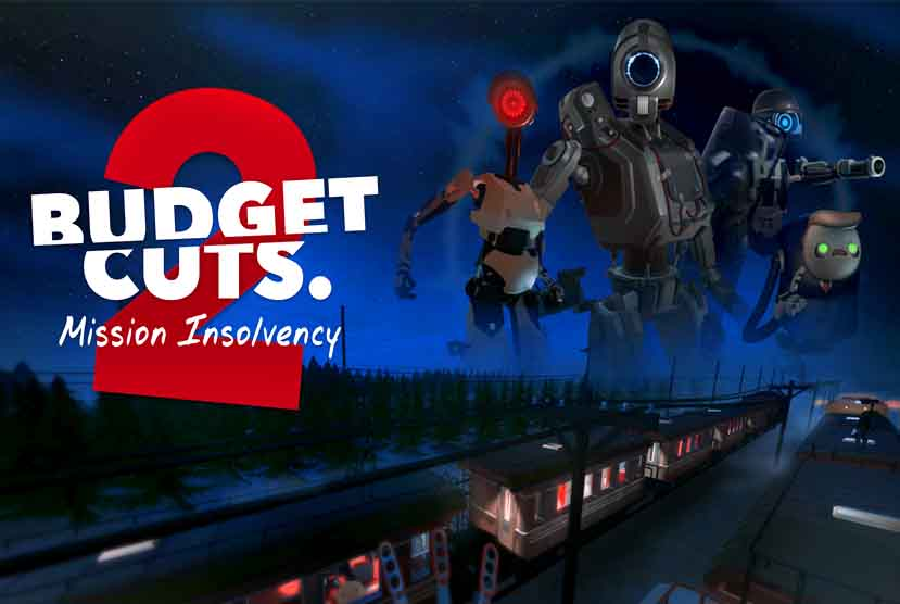 Budget Cuts 2 Mission Insolvency Free Download Torrent Repack-Games