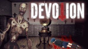 Devotion Free Download Repack-Games