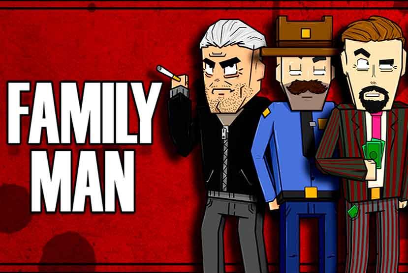 Family Man Free Download Torrent Repack-Games