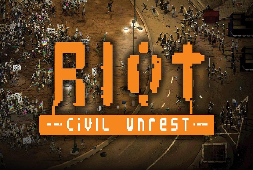 RIOT Civil Unrest Repack-Games