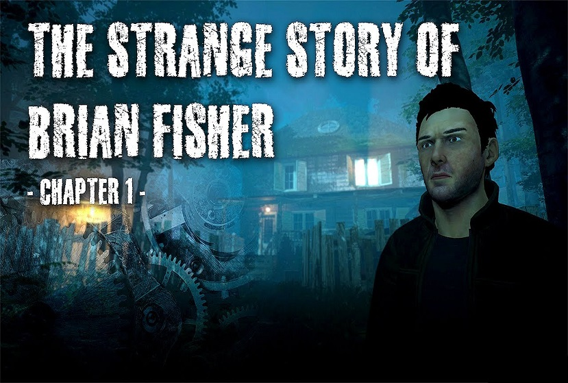 The Strange Story of Brian Fisher Chapter 1 Repack-Games