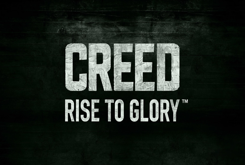 Creed: Rise to Glory Repack-Games