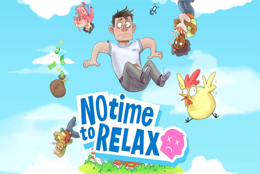 No Time to Relax Free Download Torrnet Repack-Games