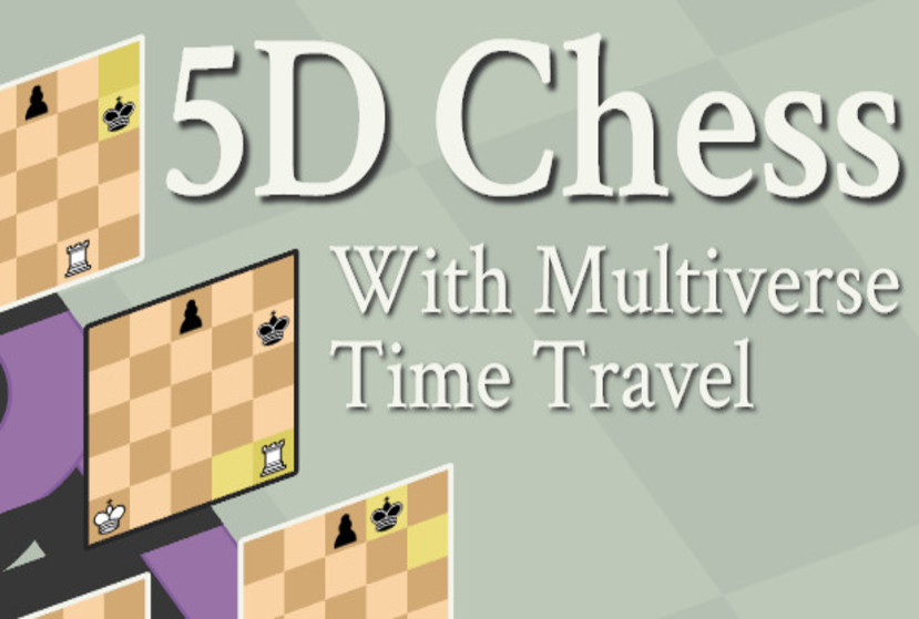 5D Chess With Multiverse Time Travel Repack-Games