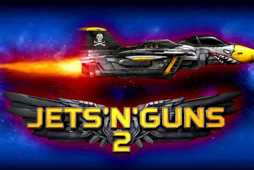 Jets'n'Guns 2 Free Download Torrent Repack-Games