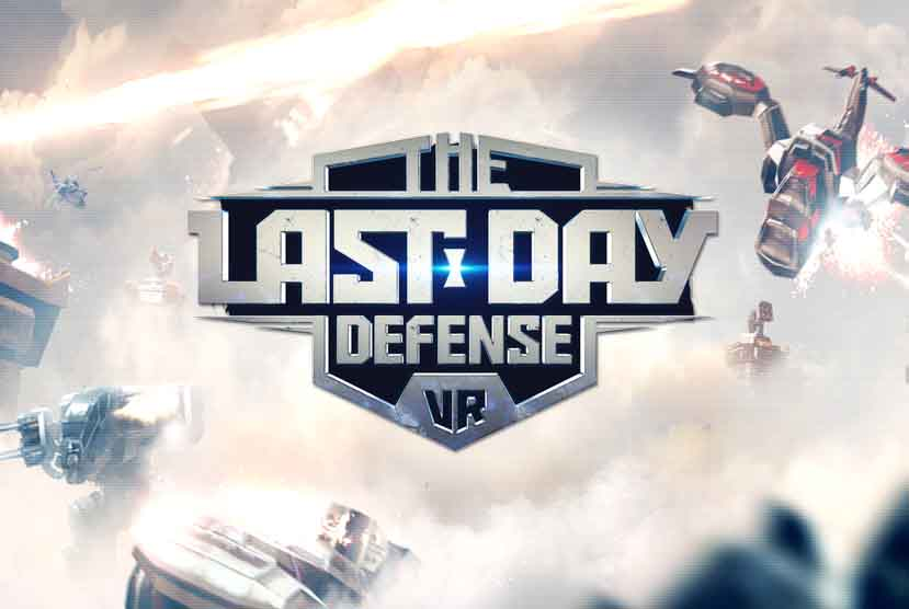The Last Day Defense VR Free Download Torrent Repack-Games